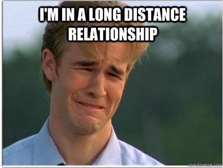 Why Long Distance RelationshipsSuck